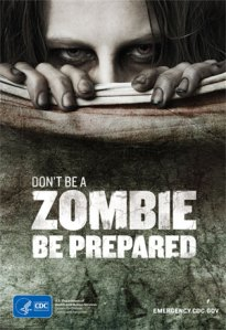 don't be a zombie, be prepared (CDC poster)